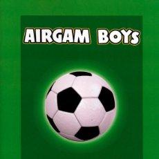 Airgam Boys: AIRGAM BOYS CATÁLOGO SERIE FÚTBOL - REPRODUCCIÓN AMPLIADA - ENVIO GRATIS. Lote 86110468