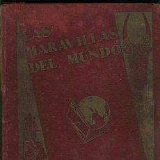 Coleccionismo Álbum: LAS MARAVILLAS DEL MUNDO. 1932. COMPLETO. NESTLE. Lote 1331424