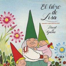 Coleccionismo Álbum: DAVID EL GNOMO - EL LIBRO DE LISA - COMPLETO - DANONE - 1985. Lote 4316351