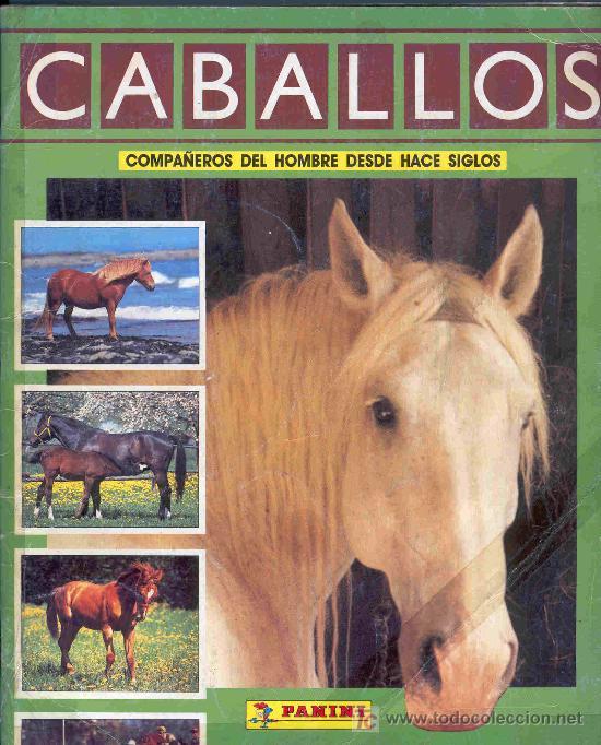ALBUM DE CROMOS TOTALMENTE COMPLETO CABALLOS (Coleccionismo - Cromos y Álbumes - Álbumes Completos)