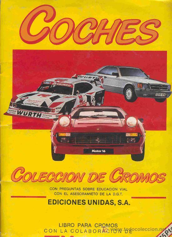 ALBUM DE CROMOS TOTALMENTE COMPLETO COCHES (Coleccionismo - Cromos y Álbumes - Álbumes Completos)