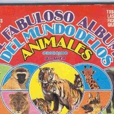 Coleccionismo Álbum: ALBUM DE CROMOS TOTALMENTE COMPLETO EL FABULOSO ALBUM DE LOS ANIMALES. Lote 22817516