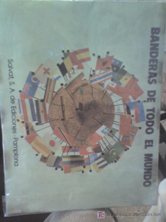 BANDERAS DE TODO EL MUNDO .-SALVAT ,ED.PAMPLONA.- ALBUM COMLETO.- 1973 (Coleccionismo - Cromos y Álbumes - Álbumes Completos)