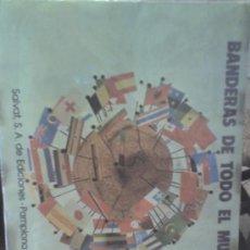 Coleccionismo Álbum: BANDERAS DE TODO EL MUNDO .-SALVAT ,ED.PAMPLONA.- ALBUM COMLETO.- 1973. Lote 6403731