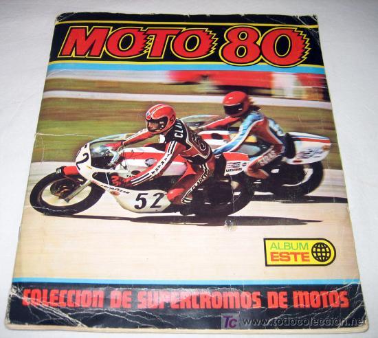 ANTIGUO ALBUM DE CROMOS DE MOTO 80 - COMPLETO - ALBUM ESTE - COLECCION DE SUPERCROMOS DE MOTOS - BUE (Coleccionismo - Cromos y Álbumes - Álbumes Completos)