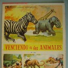 Coleccionismo Álbum: ALBUM VENCIENDO A LOS ANIMALES, COLECCION LIBROS EDUCATIVOS, AÑO 1959 - COMPLETO. Lote 11444373