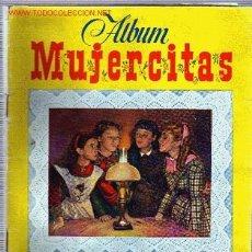 Coleccionismo Álbum: ÁLBUM MUJERCITAS, COMPLETO.. Lote 16765227