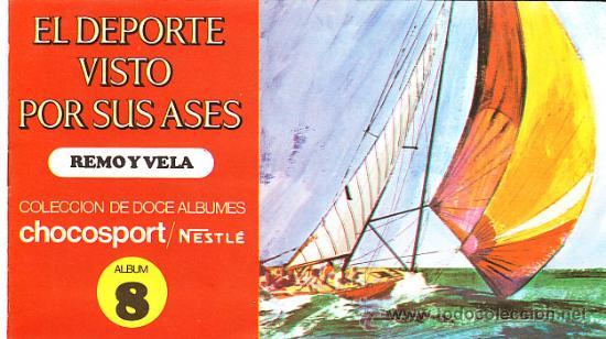 ALBUM COMPLETO EL DEPORTE VISTO POR SUS ASES Nº8 REMO Y VELA (Coleccionismo - Cromos y Álbumes - Álbumes Completos)