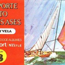 Coleccionismo Álbum: ALBUM COMPLETO EL DEPORTE VISTO POR SUS ASES Nº8 REMO Y VELA. Lote 12182585