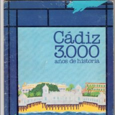 Coleccionismo Álbum: CADIZ 3000 AÑOS DE HISTORIA. Lote 13525230