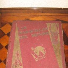 Coleccionismo Álbum: LAS MARAVILLAS DEL MUNDO - SOCIEDAD NESTLE - VER FOTOS - MEDIDAS : 22X 28CM. Lote 14179423