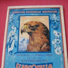 Coleccionismo Álbum: ÁLBUM HISTOIRE NATURELLE SIMPLIFIEE ALBUM Nº 2 OISEAUX ET PAPILLONS. FRANCORUSSE . Lote 27354152