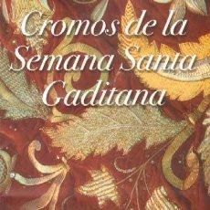 Coleccionismo Álbum: CROMOS DE LA SEMANA SANTA GADITANA A-SESANTA-232. Lote 17036241