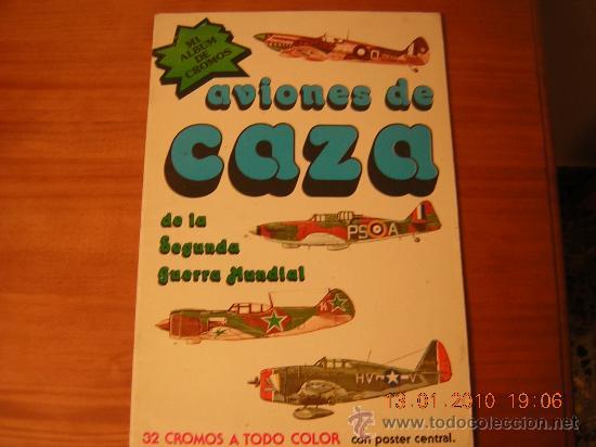 ALBUM AVIONES CAZA 2º GUERRA MUNDIAL (Coleccionismo - Cromos y Álbumes - Álbumes Completos)