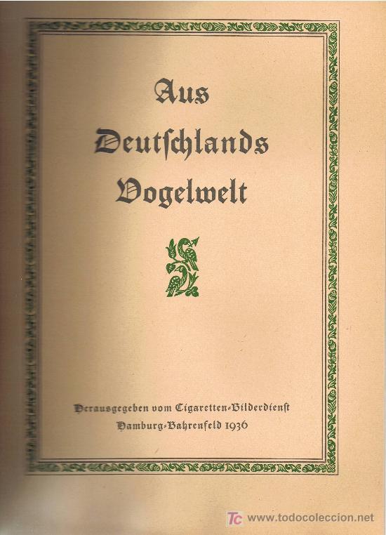 Coleccionismo Álbum: Aus Deutschlands Ed. Hamburgo 1936 preciosa col. completa de 200 cromos de aves comentados ver fotos - Foto 4 - 23599646
