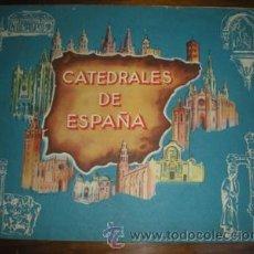 Coleccionismo Álbum: CATEDRALES DE ESPAÑA. Lote 26704192