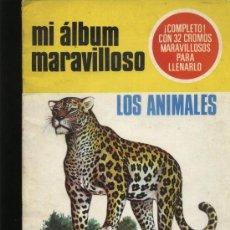 Coleccionismo Álbum: MI ALBUM MARAVILLOSO LOS ANIMALES COMPLETA. Lote 21372804