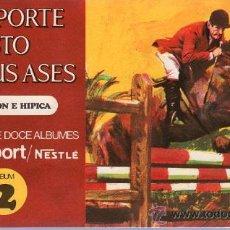 Coleccionismo Álbum: ALBUM COMPLETO. EL DEPORTE VISTO POR SUS ASES. AQUITACION E HIPICA. CHOCOSPORT/ NESTLE. Nº 2. . Lote 24054037