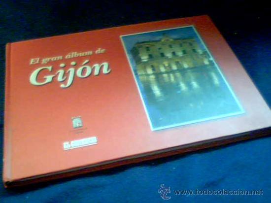 EL GRAN ALBUM DE GIJON. COLECCIONABLE DEL DIARIO EL COMERCIO, COMPLETO. 2002. TAPA DURA. (Coleccionismo - Cromos y Álbumes - Álbumes Completos)