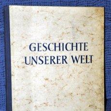 Coleccionismo Álbum: ALBUM COMPLETO ALEMÁN SOBRE HISTORIA UNIVERSAL: GESCHICHTE UNSERER WELT - 1951 - EN MUY BUEN ESTADO. Lote 29393717