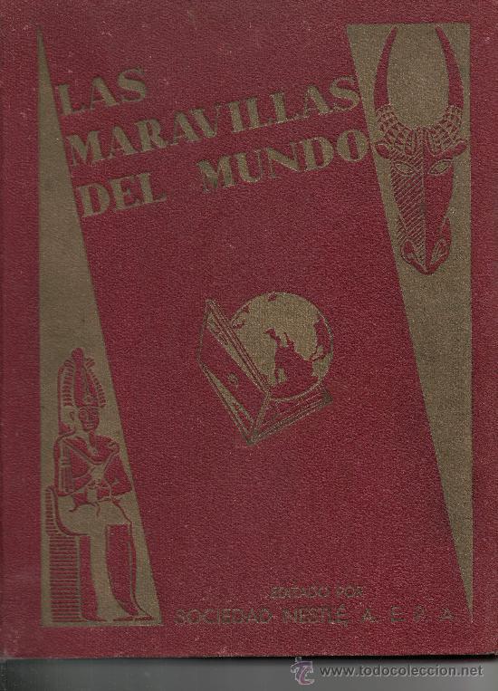 LAS MARAVILLAS DEL MUNDO COMPLETO 480 CROMOS DE NESTLE (Coleccionismo - Cromos y Álbumes - Álbumes Completos)