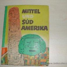 Coleccionismo Álbum: AMERICA CENTRAL Y DEL SUR. ALBUM COMPLETO DE LOS AÑOS 50. PUBLICIDAD DE MARGARINA . Lote 27323798