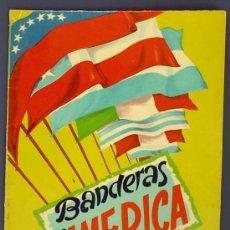 Coleccionismo Álbum: BANDERAS DE AMÉRICA. EDITORIAL FHER. BILBAO, 1960.. Lote 25084979