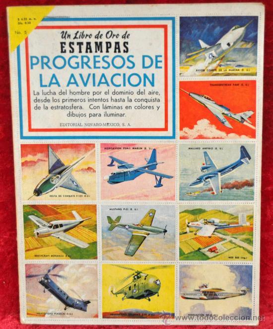 ALBUM PROGRESOS DE LA AVIACION. ED NOVARO MEXICO. COMPLETO. (Coleccionismo - Cromos y Álbumes - Álbumes Completos)