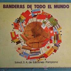 Coleccionismo Álbum: ANTIGUO ALBUM - BANDERAS DE TODO EL MUNDO - COMPLETO - AÑO 1973 - EDICIONES SALVAT PAMPLONA - ALBUM . Lote 27418737