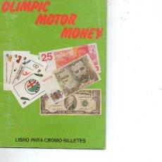 Coleccionismo Álbum: OLIMPIC MOTOR MONEY 44 CROMOS COMPLETO . Lote 28077811