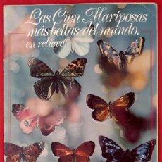 Coleccionismo Álbum: LAS CIEN MARIPOSAS MÁS BELLAS DEL MUNDO. PANRICO, 1974.. Lote 28092535