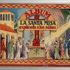 Coleccionismo Álbum: ALBUM COMPLETO - ALBUM LA SANTA MISA EXPLICADA A LOS NIÑOS, COLECCION DE 64 CROMOS, COMPLETO. Lote 28476242