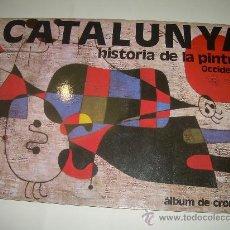 Coleccionismo Álbum: COLECCION COMPLETA DE LOS DOS ALBUMES DE LA HISTORIA DE LA PINTURA A CATALUNYA.. Lote 28639699