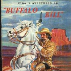 Coleccionismo Álbum: VIDA Y AVENTURAS DE BUFFALO BIL COMPLETO ES DEL AÑO 1962. Lote 29007661