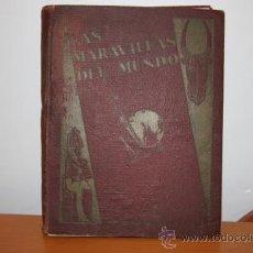 Coleccionismo Álbum: LAS MARAVILLAS DEL MUNDO NESTLÉ 1932. Lote 30308285