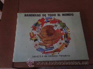 BANDERAS DE TODO EL MUNDO, ALBUM COMPLETO DE LA EDITORIAL SALVAT. (Coleccionismo - Cromos y Álbumes - Álbumes Completos)