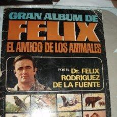 Coleccionismo Álbum: GRAN ALBUM FELIX EL AMIGO DE LOS ANIMALES MAS SOBRE VACIO. Lote 31705637