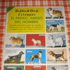 Coleccionismo Álbum: EL PERRO AMIGO DEL HOMBRE-UN LIBRO DE ORO DE ESTAMPAS. Lote 31841617