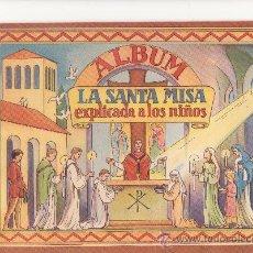 Coleccionismo Álbum: ALBUM LA SANTA MISA EXPLICADA A LOS NIÑOS COMPLETO. Lote 32430519