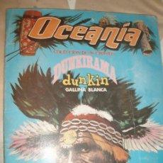 Coleccionismo Álbum: ALBUM OCEANIA DUNKIRAMA DUNKIN COMPLETO. Lote 32901689