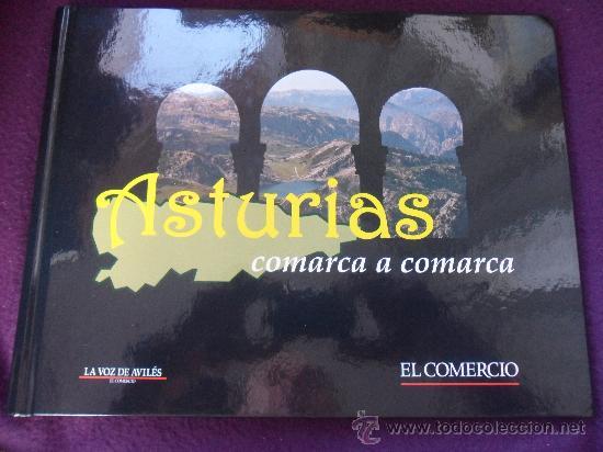 ASTURIAS COMARCA A COMARCA. LIBRO DE TAPA DURA, DE 29 X 23 CMS. 168 PAGINAS. COMPLETO. CON TODAS LAS (Coleccionismo - Cromos y Álbumes - Álbumes Completos)