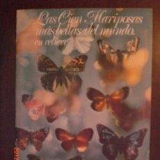 Coleccionismo Álbum: LAS CIEN MARIPOSAS MAS BELLAS DEL MUNDO - PANRICO. Lote 33226390