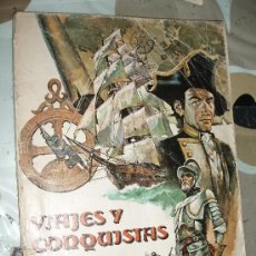 Coleccionismo Álbum: ALBUM VIAJES Y CONQUISTAS, COMPLETO RUIZ ROMERO. Lote 33679831
