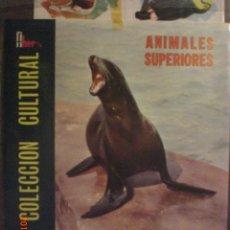 Coleccionismo Álbum: ANIMALES SUPERIORES. Lote 34070108