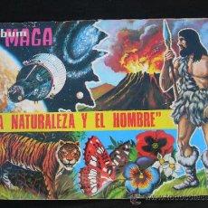 Coleccionismo Álbum: ALBUM MAGA LA NATURALEZA Y EL HOMBRE COMPLETO 336 CROMOS. Lote 34297836
