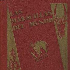 Coleccionismo Álbum: ÀLBUM LAS MARAVILLAS DEL MUNDO - NESTLÉ -. Lote 35870648