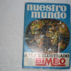 Coleccionismo Álbum: NUESTRO MUNDO ATLAS ILUSTRADO BIMBO Nº 1. Lote 36466438