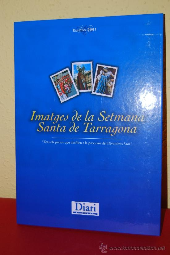 IMÁGENES DE LA SEMANA SANTA DE TARRAGONA - ÁLBUM CROMOS METÁLICOS - COMPLETO - AÑO 2001 - SELLOS (Coleccionismo - Cromos y Álbumes - Álbumes Completos)