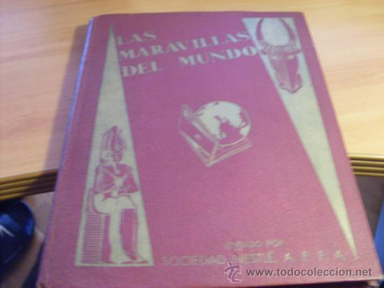 LAS MARAVILLAS DEL MUNDO Nº 1 (NESTLE) ALBUM COMPLETO CON SERIES 1 A 40 (ALB3) (Coleccionismo - Cromos y Álbumes - Álbumes Completos)