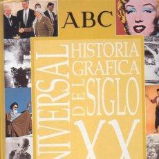 Coleccionismo Álbum: ALBUM CROMOS, HISTORIA GRAFICA DEL SIGLO XX, UNIVERSAL -EDITA : ABC COMPLETO. Lote 38772176